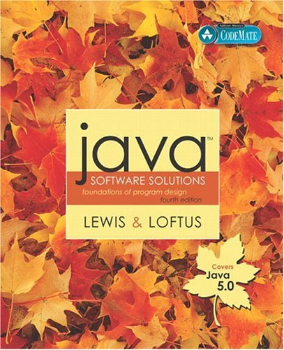Java Software Solutions (Java 5.0 version): Foundations of Program Design