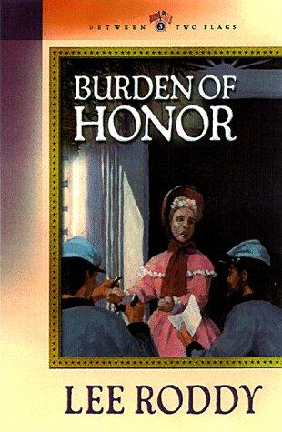 Burden of Honor (Between Two Flags Series #3)