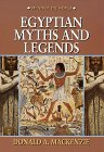 Egyptian Myths and Legends (Myths of the World)