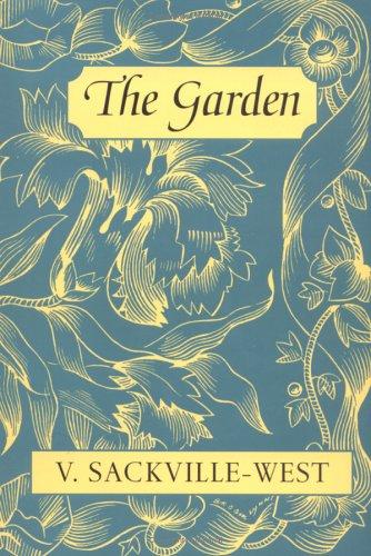 The Garden by Vita Sackville-West