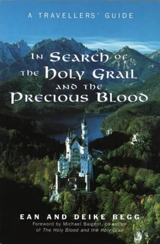 In Search of the Holy Grail and the Precious Blood