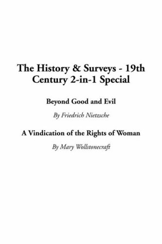 Beyond Good and Evil/A Vindication of the Rights of Woman