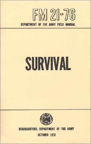 us army survival manual fm 21 76 by u s department of defense rh goodreads com Army Technical Manuals Army ADP List