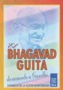El Bhagavad Guita de Acuerdo A Gandhi by Mahatma Gandhi