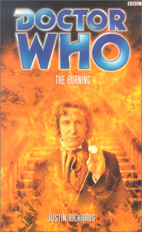 Ebook Doctor Who: The Burning by Justin Richards read!