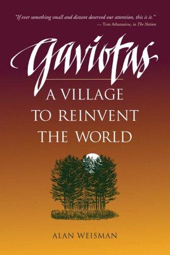 Gaviotas by Alan Weisman