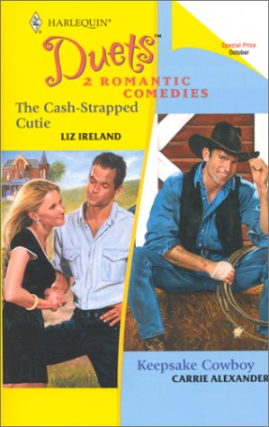 The Cash-Strapped Cutie / Keepsake Cowboy