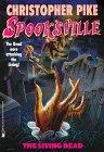 The Living Dead (Spooksville, #21)