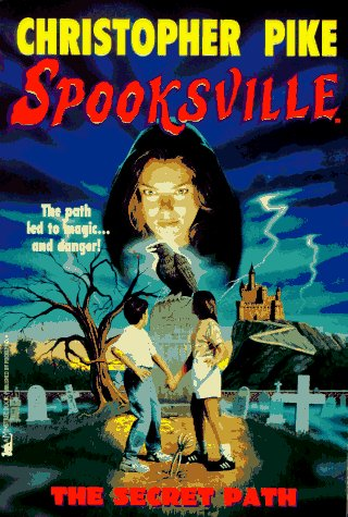 The Secret Path (Spooksville, #1)