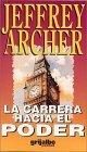 Carrera hacia el poder by Jeffrey Archer