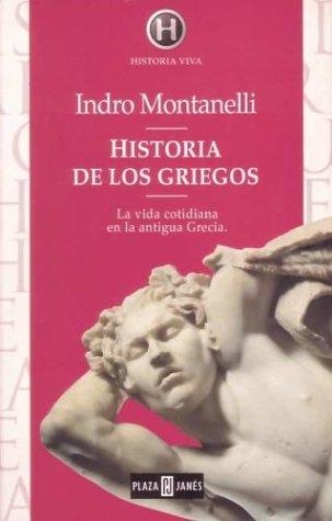 Historia De Los Griegos by Indro Montanelli
