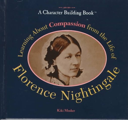 Learning about Compassion from the Life of Florence Nightingale