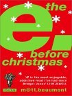 The E. Before Christmas by Matt Beaumont