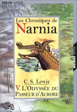 L'Odyssée du Passeur d'Aurore (Les Chroniques de Narnia, #5)