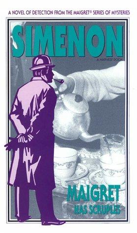 Maigret Has Scruples