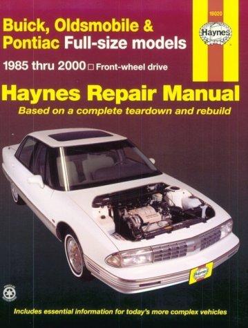 Buick, Oldsmobile & Pontiac Fwd Models Automotive Repair Manual