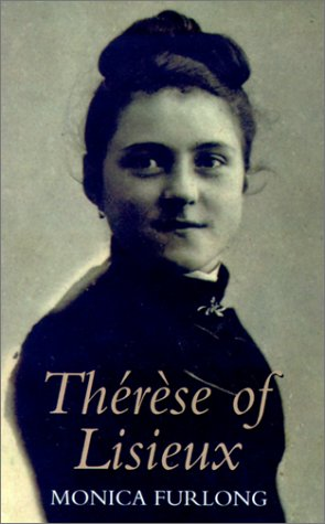 Ebook Therese of Lisieux by Monica Furlong read!