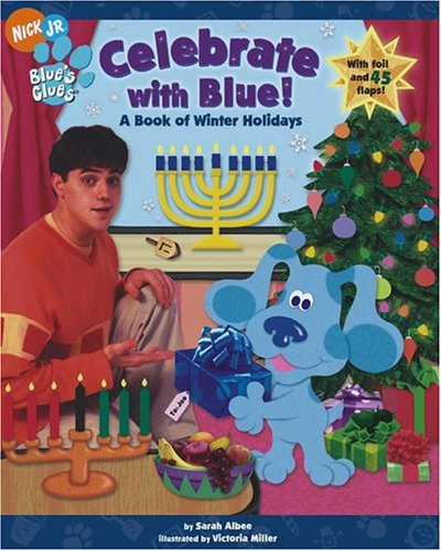 Celebrate with Blue!: A Book of Winter Holidays