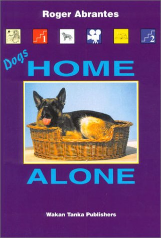 Ebook Dogs Home Alone by Roger Abrantes TXT!