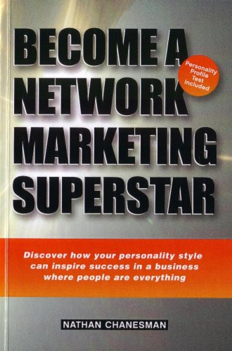 sale retailer 8af0a f47c9 Become a Network Marketing Superstar by Nathan Chanesman