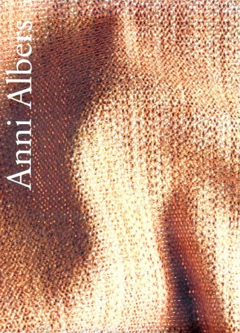 Anni Albers by Nicholas Fox Weber