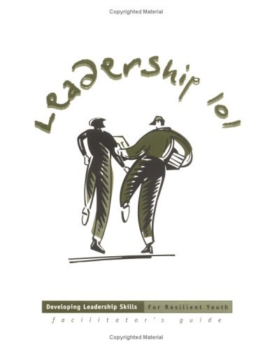Leadership 101.Developing Leadership Skills For Resilient Youth
