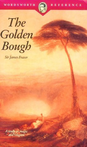 The Golden Bough: A Study in Magic and Religion, Volume 1