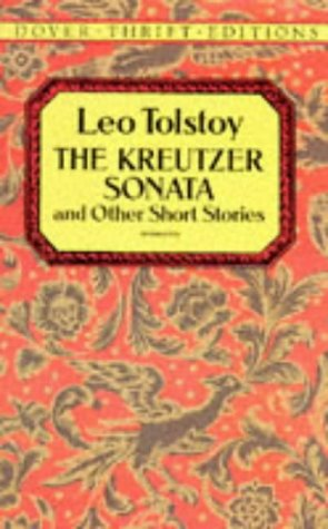 Ebook The Kreutzer Sonata and Other Short Stories by Leo Tolstoy read!
