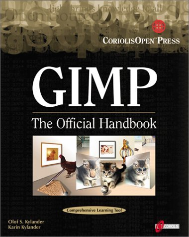 Gimp: The Official Handbook:  The Gimp User's Manual Version 1.0.1