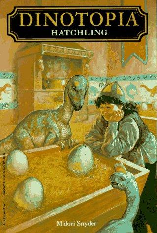 Hatchling(Dinotopia 3)
