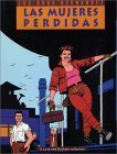 Love and Rockets, Vol. 3: Las Mujeres Perdidas