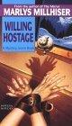 Willing Hostage