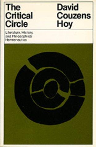 The Critical Circle: Literature, History and Philosophical Hermeneutics