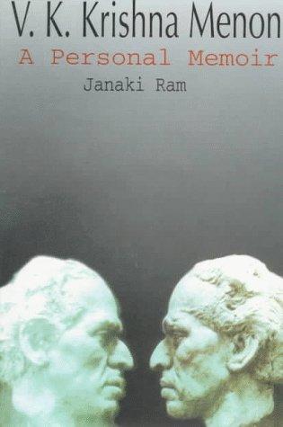 V. K. Krishna Menon: A Personal Memoir