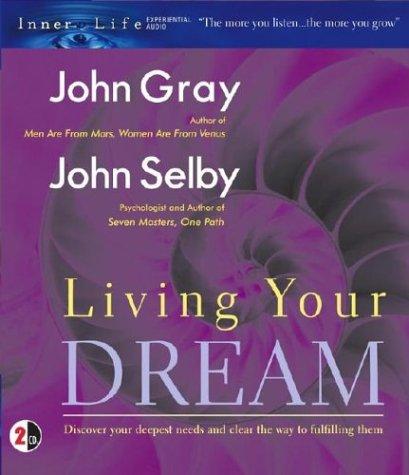 Living Your Dream (Inner Life Series)