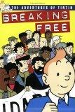 The Adventures Of Tintin : Breaking Free