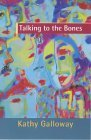 Talking to the Bones