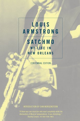 Ebook Satchmo: My Life in New Orleans by Louis Armstrong DOC!