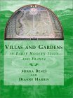 Villas And Gardens In Early Modern Italy And France