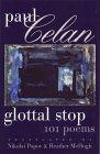 Glottal Stop by Paul Celan
