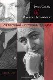Paul Celan and Martin Heidegger: An Unresolved Conversation, 1951–1970