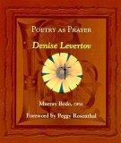 Poetry as Prayer: Denise Levertov