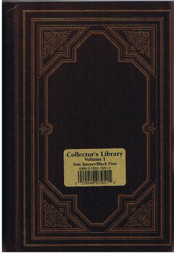 Tom Sawyer/Huck Finn (Collector's Library of Classics 1)