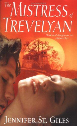 The Mistress of Trevelyan (Trevelyan #1)