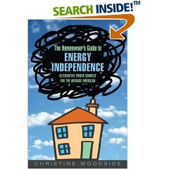 The Homeowner's Guide To Energy Independence