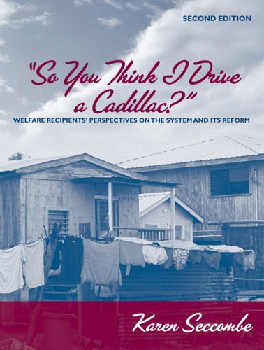 So You Think I Drive a Cadillac? by Karen Seccombe