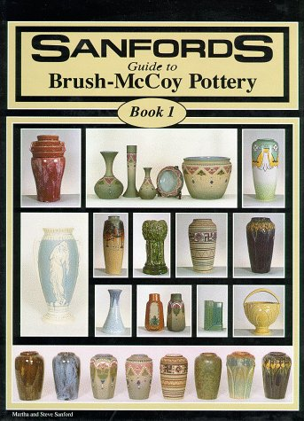 Sanfords Guide to Brush-McCoy Pottery
