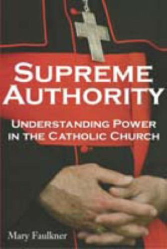 Supreme Authority: Understanding Power in the Catholic Church