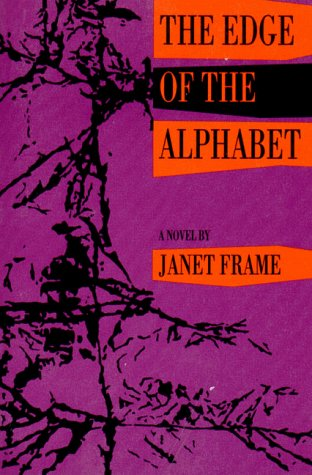 The Edge of the Alphabet by Janet Frame