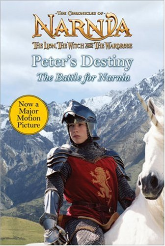 Peter's Destiny: The Battle for Narnia